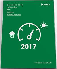 Baromètre DEKRA de la prévention des risques professionnels 2017